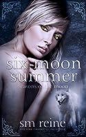 Six Moon Summer: A Young Adult Paranormal Novel (Seasons of the Moon Book 1) (English Edition)