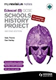 Sally Thorne My Revision Notes Edexcel (B) GCSE Schools History Project 2nd edition