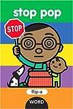 Flip-a-Word: Stop Pop Board Book