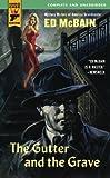 The Gutter and the Grave (Hard Case Crime Novels)