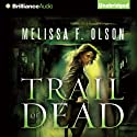 Trail of Dead: A Scarlett Bernard Novel, 2