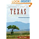 Backroads & Byways of Texas: Drives, Day Trips & Weekend Excursions (Second... by Amy K. Brown