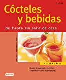 img - for Cocteles Y Bebidas/cocktails And Drinks: De Fiesta Sin Salir De Casa (Cocina Facil) (Spanish Edition) book / textbook / text book
