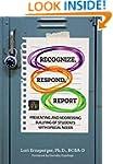 Recognize, Respond, Report: Preventin...