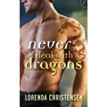 Never Deal with Dragons | Lorenda Christensen