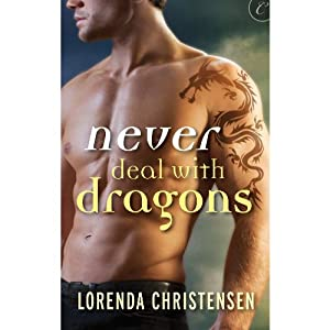 Never Deal with Dragons | [Lorenda Christensen]