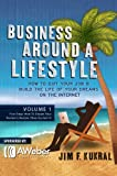 img - for Business Around A Lifestyle Volume 1 (First Step: How To Dream Your Perfect Lifestyle, Then Go Get It!) book / textbook / text book