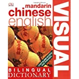 Bilingual Visual Dictionary Mandarin Chinese Englishby Dorling Kindersley
