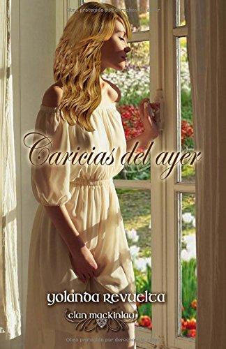 Caricias del ayer: Volume 3 (Trilog?a Caricias)