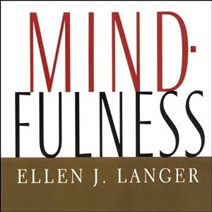 Mindfulness   [Ellen J. Langer]