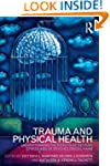 Trauma and Physical Health: Understan...