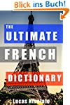 The Ultimate French Dictionary (Engli...