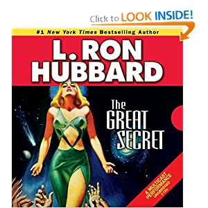 The Great Secret (English and English Edition) by L. Ron Hubbard and Mr. Bruce Boxleitner