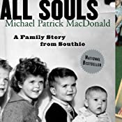 All Souls: A Family Story from Southie | [Michael Patrick MacDonald]