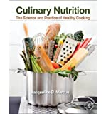img - for By Jacqueline B. Marcus Culinary Nutrition: The Science and Practice of Healthy Cooking (1st Frist Edition) [Hardcover] book / textbook / text book