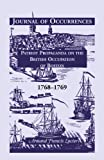 img - for Journal of Occurrences: Patriot Propaganda on the British Occupation of Boston, 1768-1769 book / textbook / text book