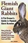 Flemish Giant Rabbits, a Pet Owner's...