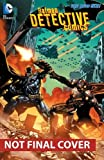 Batman - Detective Comics Vol. 4: The Wrath (The New 52)