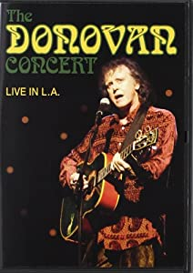 Donovan: Live in L.A. at the Kodak Theatre