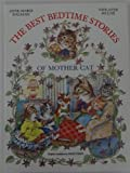 The Best Bedtime Stories Of Mother Cat (0517662728) by Anne-Marie Dalmais