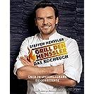 Grill den Henssler - Das Kochbuch: Über 70 unschlagbare...