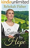 AMISH ROMANCE: Surprised by Hope: A Chesterfield County Amish Romance Story