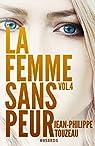 La femme sans peur, tome 4 par Touzeau