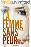 La femme sans peur (Volume 4) (French Edition)