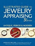 Illustrated Guide to Jewelry Appraisi...
