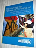 img - for Transforming the National AIDS Response: Mainstraiming Gender Equality and Women's Human Rights Into the