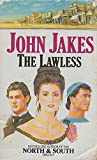 THE LAWLESS (0006177239) by JOHN JAKES