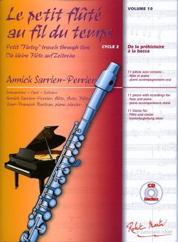 robert-martin-sarrien-perrier-annick-le-petit-flute-au-fil-du-temps-vol10-cd-educational-books-flute