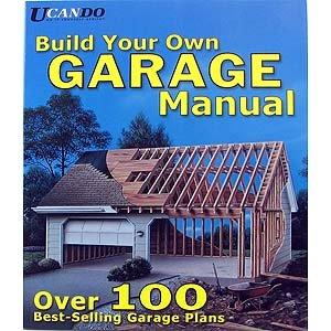 Ucando build your own garage woodworking project plans for Build your own garage plans