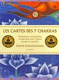 Les cartes des 7 chakras : Méditations, visualisations et exercices pour trouver énergie et équilibre