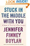 Stuck in the Middle with You: A Memoi...