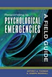 img - for Responding to Psychological Emergencies: A Field Guide book / textbook / text book