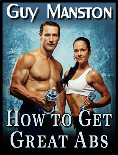 How to Get Great Abs