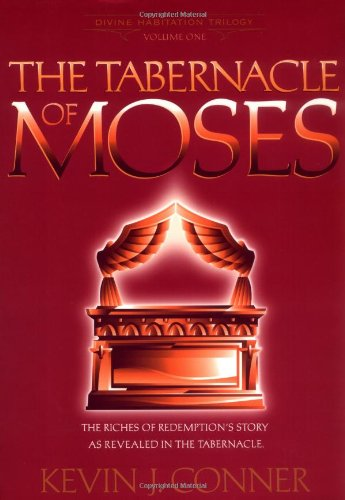 Image of The Tabernacle of Moses: The Riches of Redemption's Story as Revealed in the Tabernacle