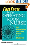 Fast Facts for the Operating Room Nur...