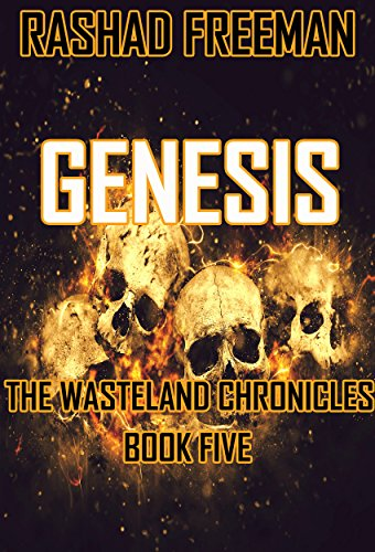 Genesis: The Wasteland Chronicles Book Five PDF