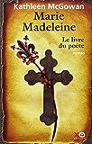 Marie Madeleine, Tome 3 : Le livre du poète