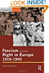 Fascism and the Right in Europe 1919-...