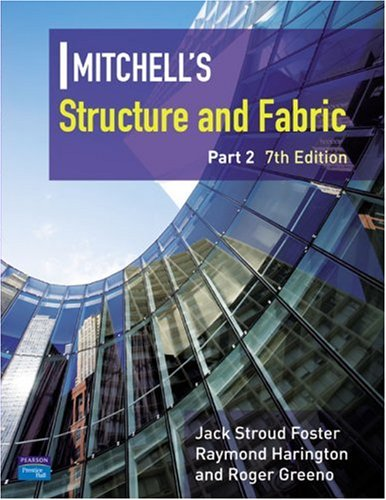 Structure and Fabric (Mitchell's Building Series) (Pt. 2)