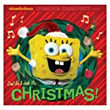 SpongeBob: Don't Be A Jerk - It's Christmas!