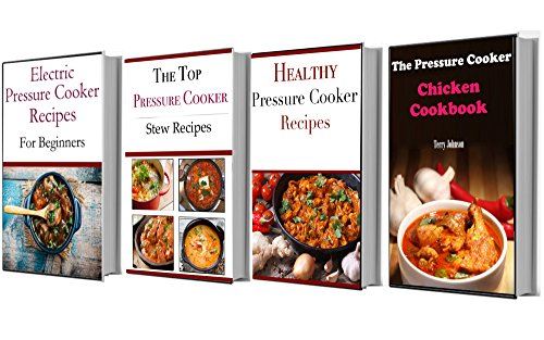 Pressure Cooker Recipes Box Set: Delicious Pressure Cooker Recipes Box Set (Electric Pressure Cooker Recipes) by Jamie Smith
