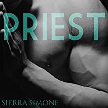 Priest: A Love Story Audiobook by Sierra Simone Narrated by Jacob Morgan, Elena Wolfe