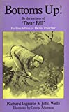 Bottoms Up: Further Letters of Denis Thatcher (0233977015) by Ingrams, Richard
