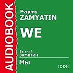 We | Evgeny Zamyatin