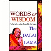 Words of Wisdom: Quotes by His Holiness the Dalai Lama | [Margaret Gee]