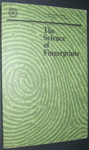 The Science of Fingerprints: Classification and Uses